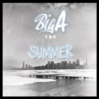 Big A Coldest Summer