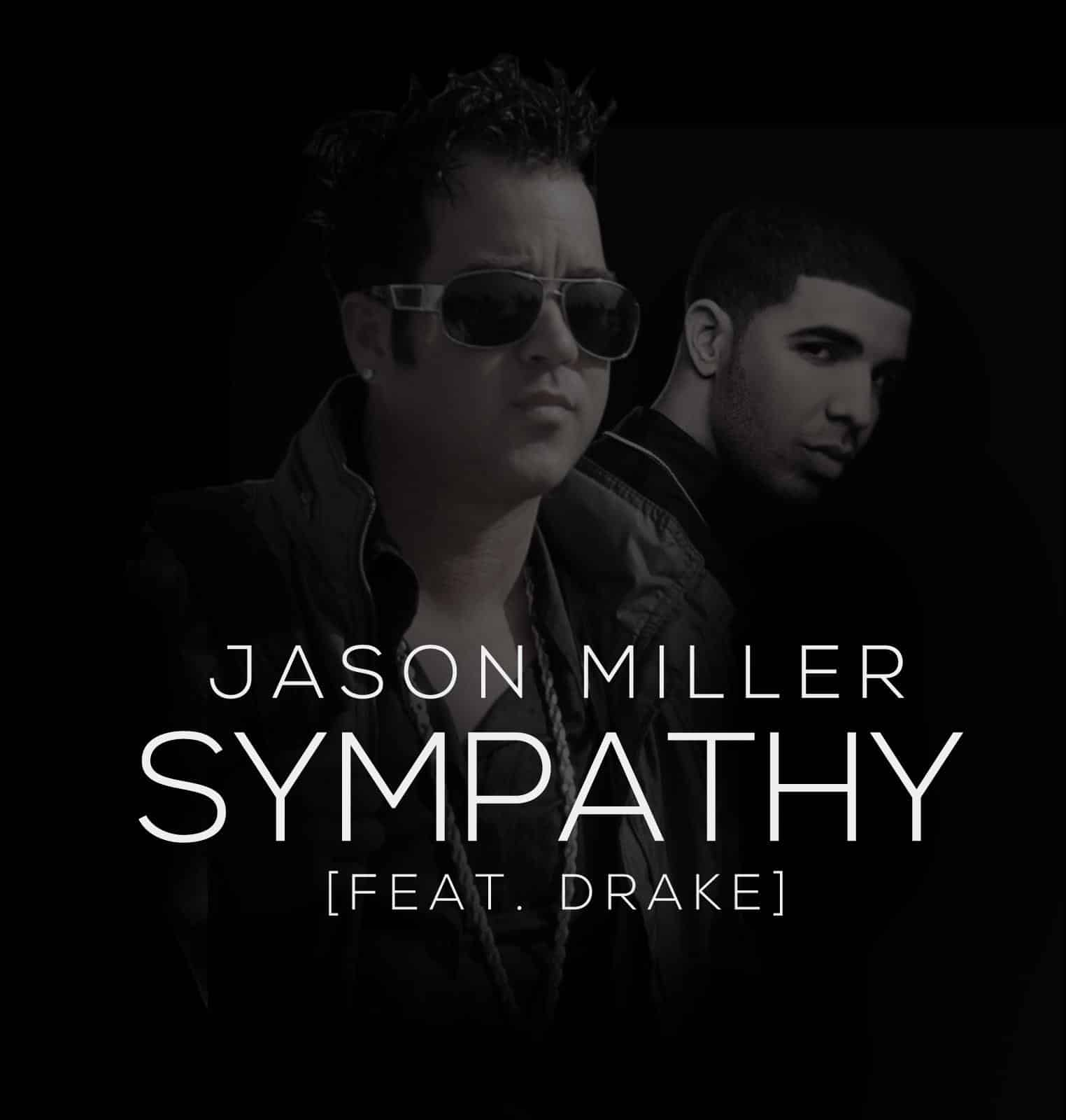 "Drake sings along side Jason Miller in new single ""Sympathy"""
