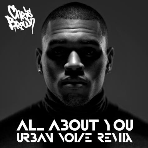 Chris-Brown-All-About-You-Urban-Noize-Remix-Single-Alt.-Version-475-x-475